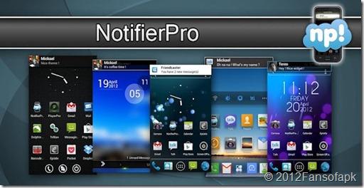 تحميل برنامج NotifierPro Plus v 9  للإخطارات وعرض التنبيهات بطريقة حديثة ومميزة